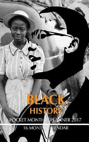 Black History Pocket Monthly Planner 2017