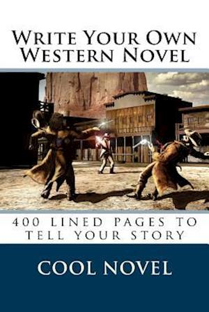 Bog, paperback Write Your Own Western Novel af Cool Novel