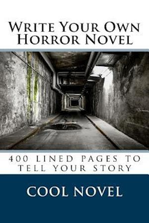 Bog, paperback Write Your Own Horror Novel af Cool Novel
