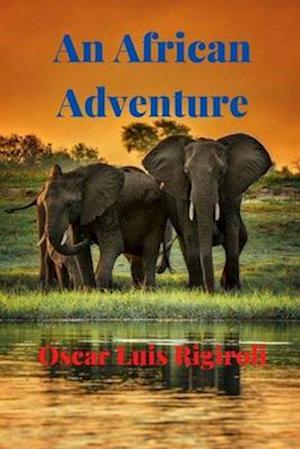 Bog, paperback An African Adventure af MR Oscar Luis Rigiroli