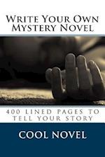Write Your Own Mystery Novel