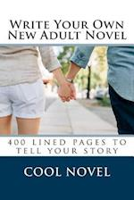 Write Your Own New Adult Novel