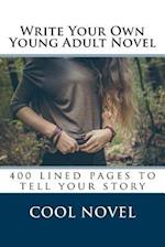Write Your Own Young Adult Novel