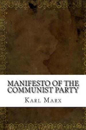 Bog, paperback Manifesto of the Communist Party af Friedrich Engels, Karl Marx