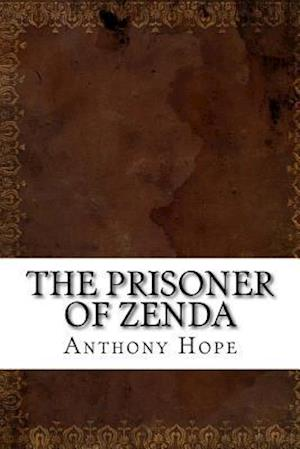 Bog, paperback The Prisoner of Zenda af Anthony Hope