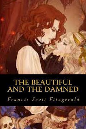Bog, paperback The Beautiful and the Damned af Francis Scott Fitzgerald
