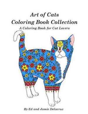 Bog, paperback Art of Cats Coloring Book Collection af Ed Delacruz, Jamie Delacruz