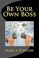 Be Your Own Boss af Ro Co