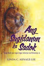 Ang Sugidanun Ka Sadok