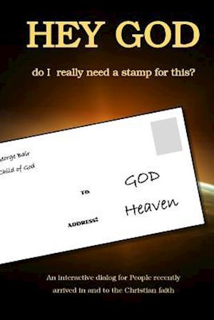 Bog, paperback Hey God - Do I Really Need a Stamp for This? af Fabio Tagliasacchi Mba, Dr George Bair