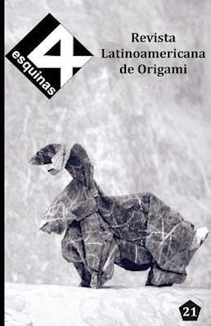 "Bog, paperback Revista Latinoamericana de Origami ""4 Esquinas"" No. 21 af Paul Espinoza"