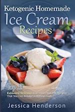 Ketogenic Homemade Ice Cream Recipes