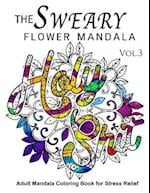 The Sweary Flower Mandala Vol.3 af Sweary Adventure