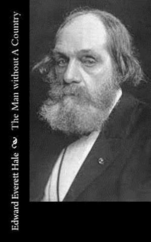 Bog, paperback The Man Without a Country af Edward Everett Hale
