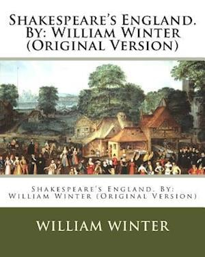 Bog, paperback Shakespeare's England. by af William Winter