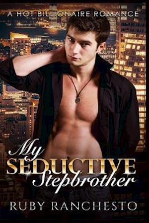 Bog, paperback My Seductive Stepbrother af Ruby Ranchesto