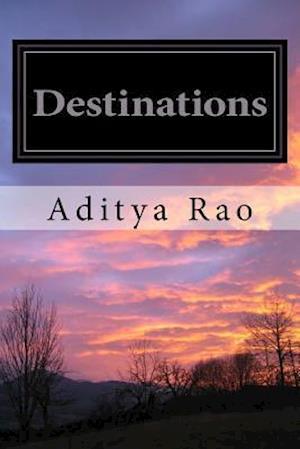 Bog, paperback Destinations af Aditya Rao