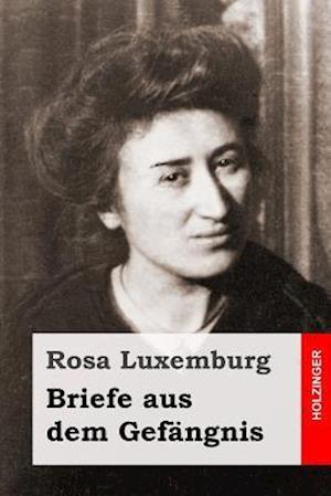 Bog, paperback Briefe Aus Dem Gefangnis af Rosa Luxemburg