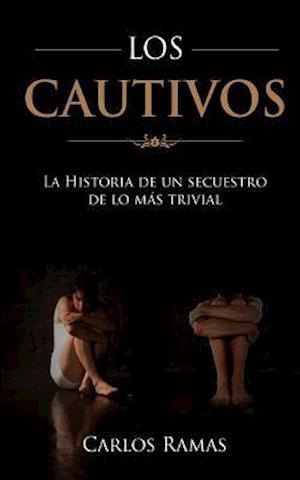 Bog, paperback Los Cautivos af Carlos Ramas