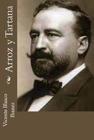 Bog, paperback Arroz y Tartana af Vicente Blasco Ibanez