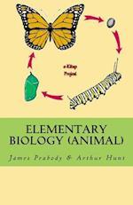 Elementary Biology (Animal) af Arthur Ellsworth Hunt, James Edward Peabody
