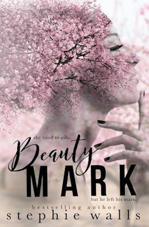 Bog, paperback Beauty Mark af Stephie Walls
