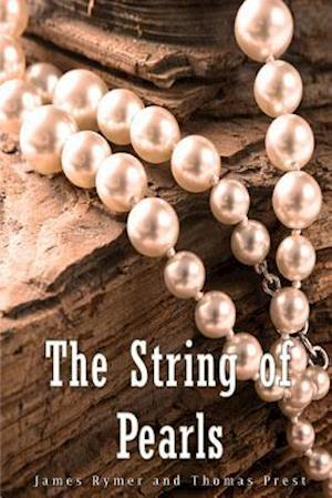 Bog, paperback The String of Pearls af James Malcolm Rymer, Thomas Peckett Prest