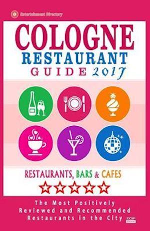 Bog, paperback Cologne Restaurant Guide 2017 af Richard H. Villeneuve