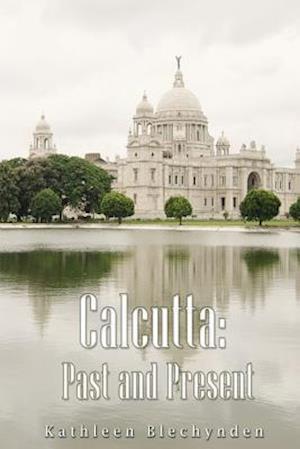 Bog, paperback Calcutta af Kathleen Blechynden