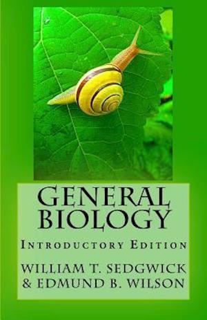 Bog, paperback General Biology af William T. Sedgwick, Edmund B. Wilson