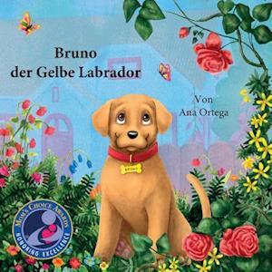 Bog, paperback Bruno, Der Gelbe Labrador af Ana Ortega
