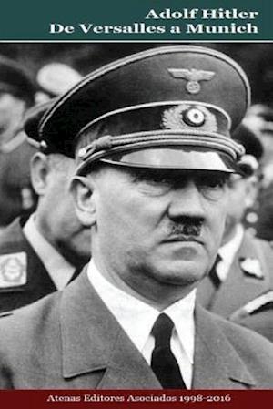 Bog, paperback Adolf Hitler de Versalles a Munich af MR Gustavo Uruena a.