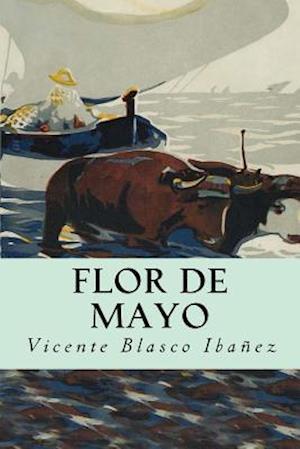 Bog, paperback Flor de Mayo af Vicente Blasco Ibanez