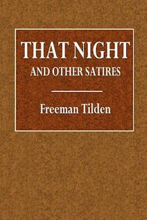 Bog, paperback That Night and Other Satires af Freeman Tilden