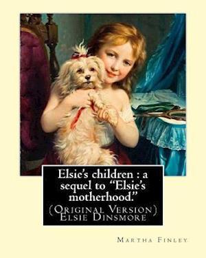 Bog, paperback Elsie's Children af Martha Finley