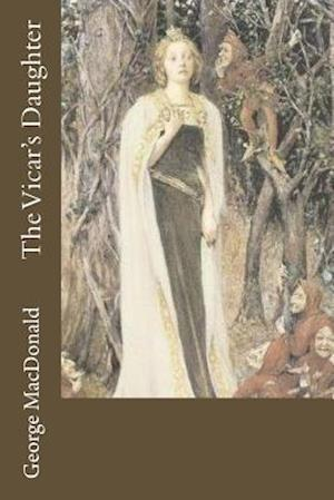 Bog, paperback The Vicar's Daughter af George Macdonald
