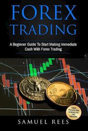 Bog, paperback Forex Trading af Samuel Rees