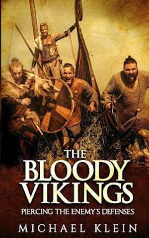 Bog, paperback The Bloody Vikings af Michael Klein