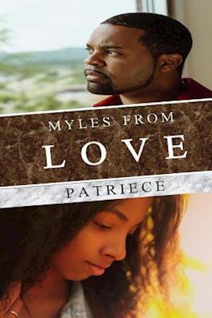 Bog, paperback Myles from Love af Patriece