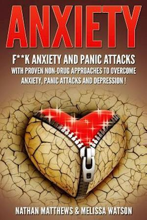 Bog, paperback Anxiety af Melissa Watson, Nathan Matthews