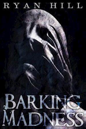Bog, paperback Barking Madness af Ryan Hill