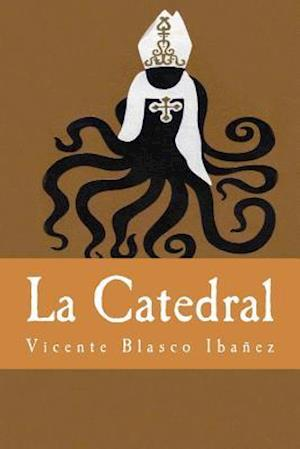Bog, paperback La Catedral af Vicente Blasco Ibanez