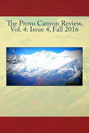 Bog, paperback The Provo Canyon Review, Vol. 4 af The Provo Canyon Review