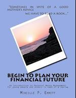 Begin to Plan Your Financial Future
