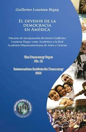 Bog, paperback El Devenir de La Democracia En America af Guillermo Lousteau Heguy
