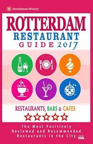 Bog, paperback Rotterdam Restaurant Guide 2017 af Dick M. Janssen