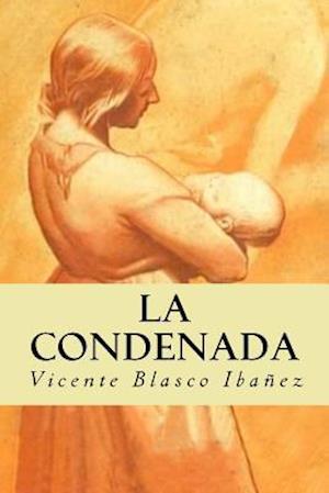 Bog, paperback La Condenada af Vicente Blasco Ibanez