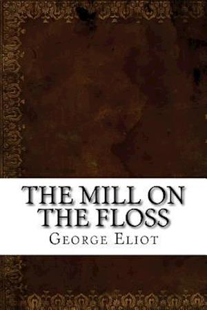 Bog, paperback The Mill on the Floss af George Eliot