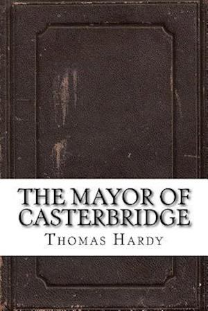 Bog, paperback The Mayor of Casterbridge af Thomas Hardy