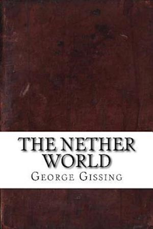 Bog, paperback The Nether World af George Gissing